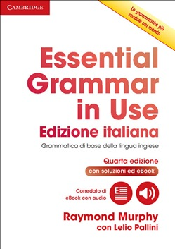 Essential grammar in use book with answers and interactive ebook. Italian edition: 1