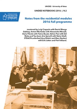 Image of Unidee notebooks (2016). Vol. 2: Notes from the residential modules.