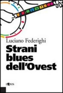 Image of Strani blues dell'ovest - Luciano Federighi
