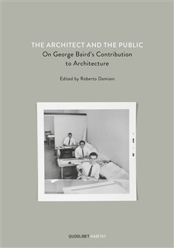 The architect and the public. On George Baird's contribution to architecture