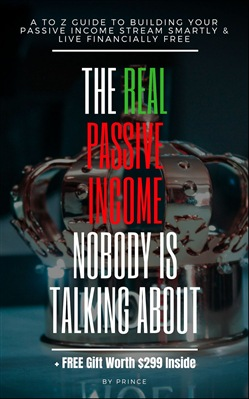 The Real Passive Income Nobody is Talking About