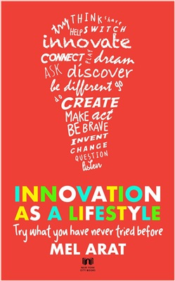 Innovation as a Lifestyle: Creative Life Skills