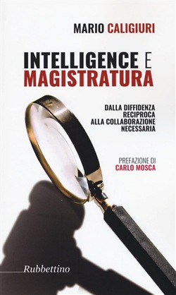 Intelligenze e magistratura