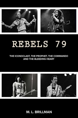 Rebels 79: The Iconoclast, the Prophet, the Commando and the Bleeding Heart