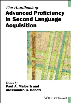 The Handbook of Advanced Proficiency in Second Language Acquisition