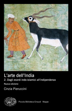 L'arte dell'India. Vol. 2: Dagli esordi indo-islamici all'indipendenza