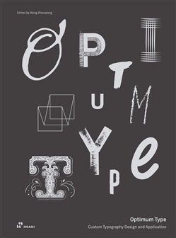 Optimum type. Custom typography design and application