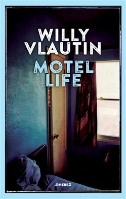 Image of Motel life - Willy Vlautin