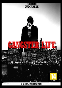 Gangster life. Vol. 1