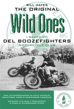 Image of The original wild ones. I racconti dei Boozefighters Motorcycles Club