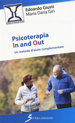 Psicoterapia In and Out. Un metodo d'aiuto complementare