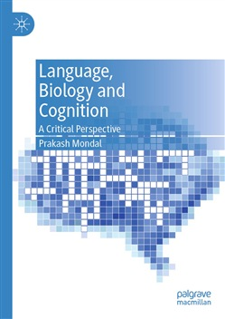 Language, Biology and Cognition