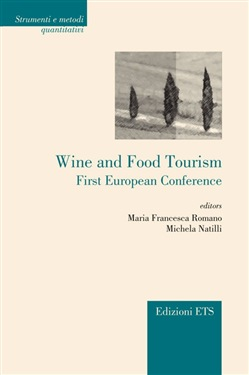 Wine and food tourism. First european conference - M. Francesca Roman