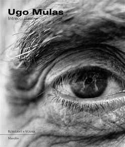 Ugo Mulas. Intrecci creativi. Ediz. illustrata