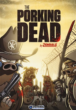 The porking dead
