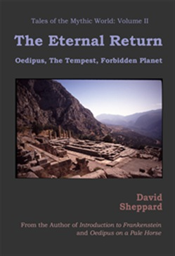 The Eternal Return: Oedipus, The Tempest, Forbidden Planet