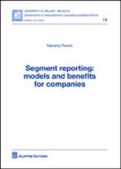 Image of Segment reporting. Models and benefits for companies - Mariarita Pier