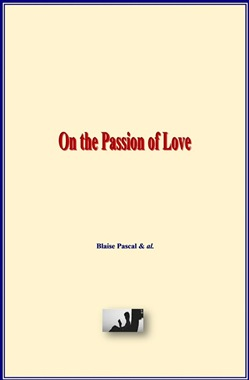 On the Passion of Love