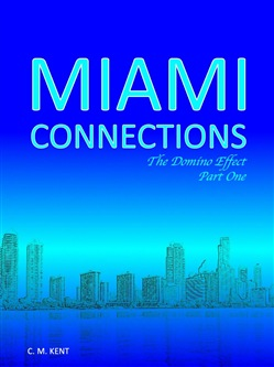 Miami Connections: The Domino Effect