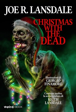Christmas with the Dead. Natale con gli zombie. Ediz. illustrata