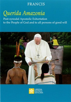 «Querida Amazonia». Post-synodal apostolic exhortation to the People of God and to all person of good will