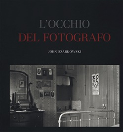 L'occhio del fotografo. The Museum of Modern Art, New York