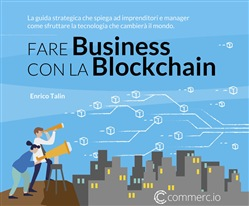 Image of Fare Business con la Blockchain. La guida strategica ad imprenditori