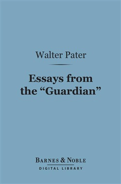 "Essays from the ""Guardian"" (Barnes & Noble Digital Library)"