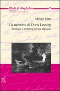 narrativa di Doris Lessing. Strategie e metafore per un impegno