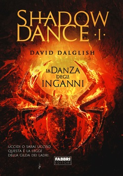 Image of La danza delle ombre. Shadowdance Vol. 1 - David Dalglish