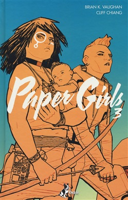 Paper girls. Vol. 3