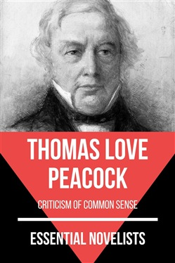 Essential Novelists - Thomas Love Peacock