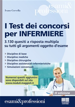 I test dei concorsi per infermiere. Quesiti a risposta multipla su tecniche e procedure infermieristiche