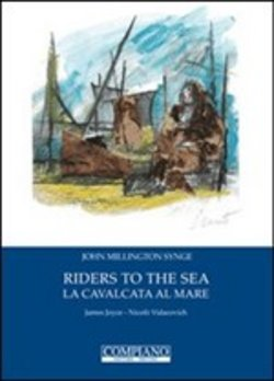 Image of Riders to the sea­La cavalcata al mare - John M. Synge