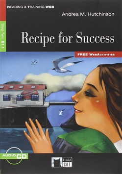 Recipe for Success. Con CD Audio