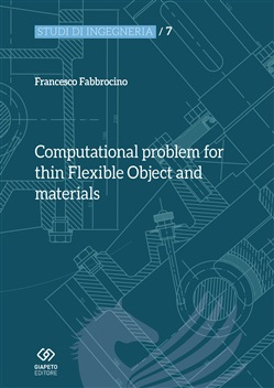Computational problem for thin flexible object and materials
