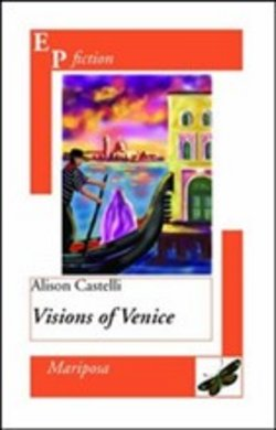Image of Visions of Venice - Alison Castelli
