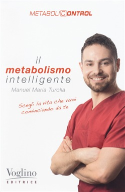 Il metabolismo intelligente