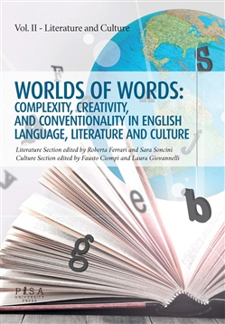 Worlds of words: complexity, creativity, and conventionality in english language, literature and culture. Vol. 2: Literature and culture