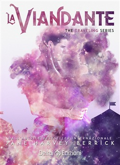 La viandante. The traveling series. Vol. 2