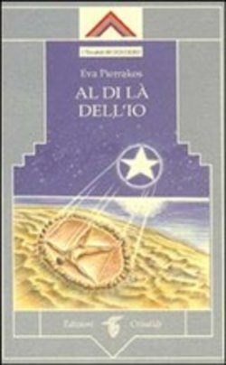 Image of Al di là dell'io - Eva Pierrakos