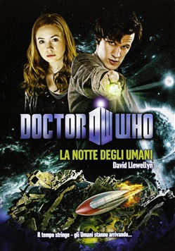 Image of La notte degli umani. Doctor Who - David Llewellyn