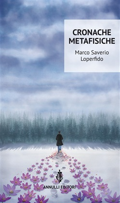 Image of Cronache metafisiche - Marco Saverio Loperfido
