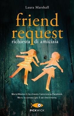 Friend request. Richiesta di amicizia