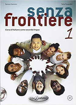 Image of Senza frontiere. Corso d'italiano come seconda lingua. Con CD Audio -