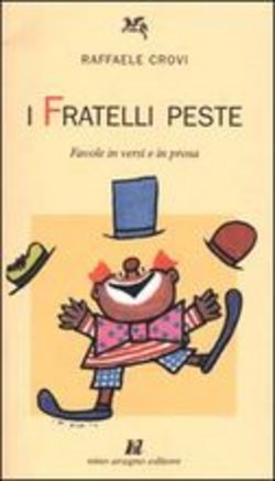 Image of fratelli Peste. Favole in versi e in prosa - Raffaele Crovi