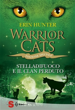 Stelladifuoco e il clan perduto. Warrior cats