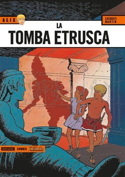 Image of La tomba etrusca. Alix Vol. 1 - Jacques Martin