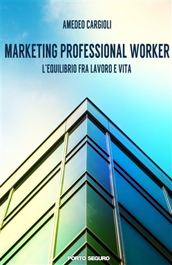 Marketing professional worker. L'equilibrio fra lavoro e vita