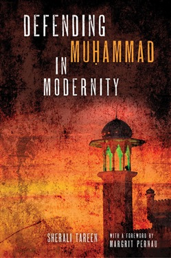 Defending Mu?ammad in Modernity